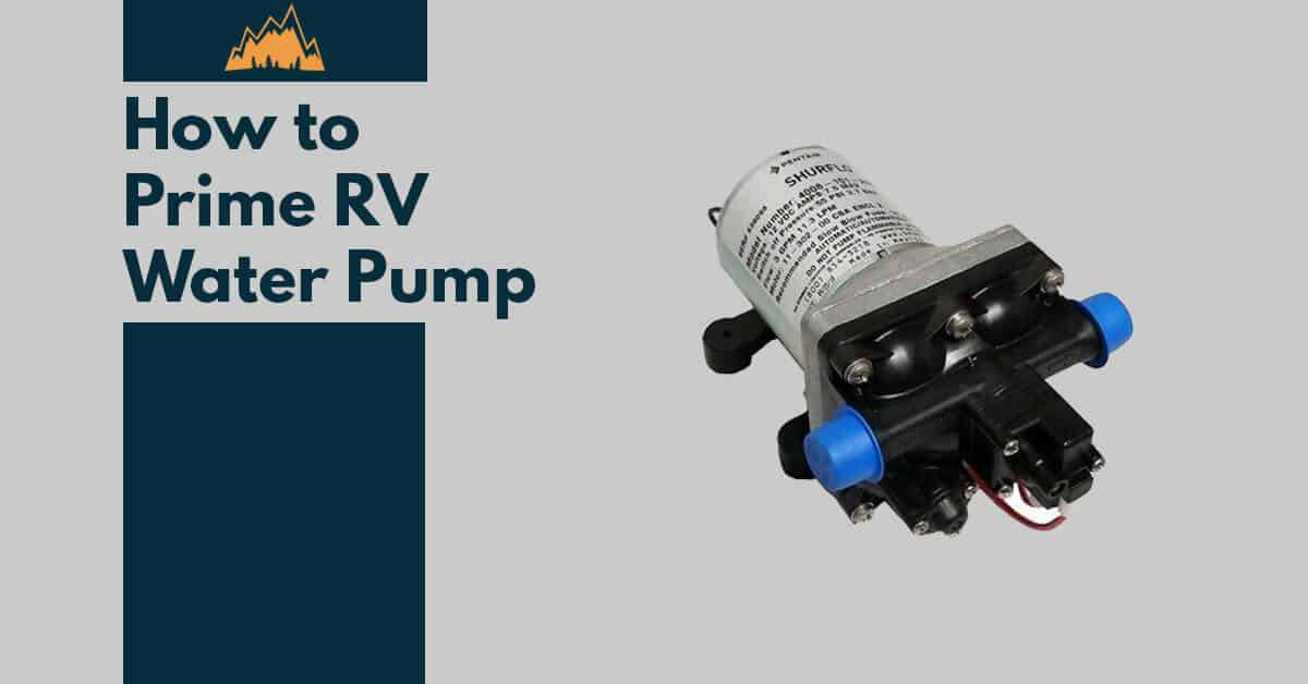 How to Prime Your RV Water Pump in 5 Steps