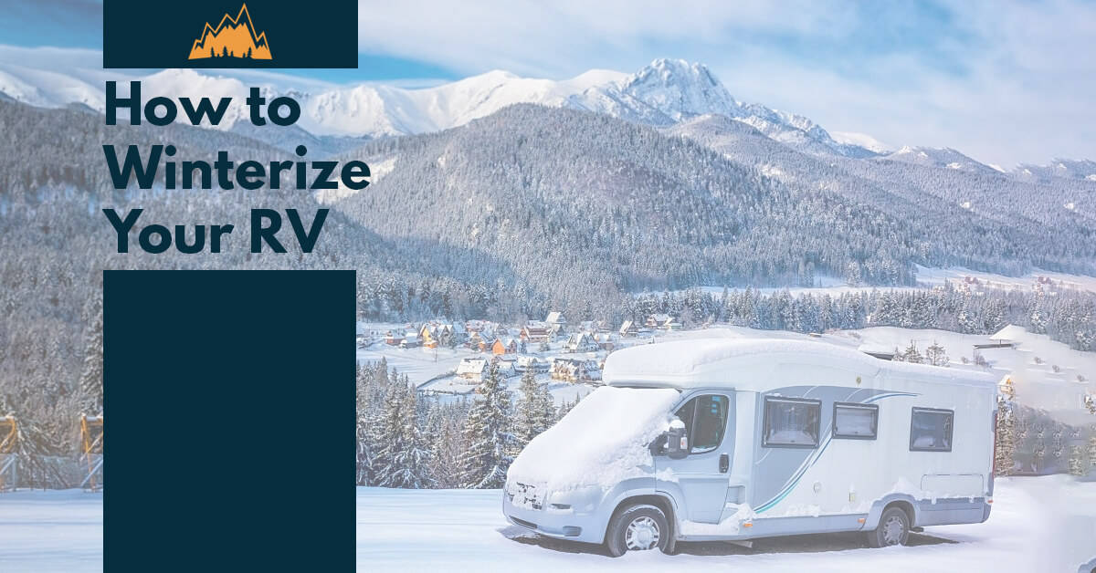 How to Winterize Your RV in 10 Easy Steps