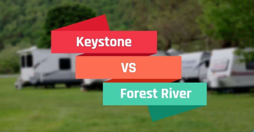 Keystone vs Forest River