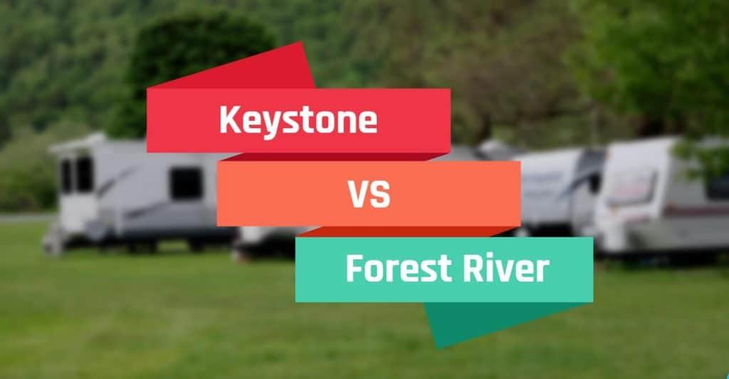 Keystone vs Forest River