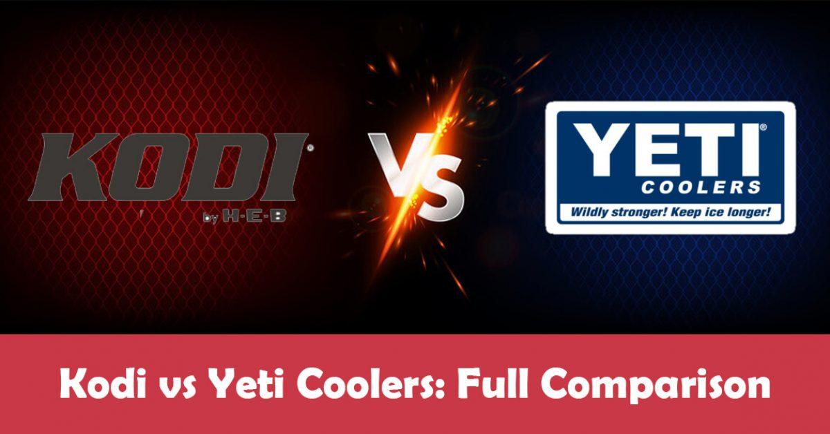 Kodi Cooler vs Yeti: Which Cooler Should You Buy?
