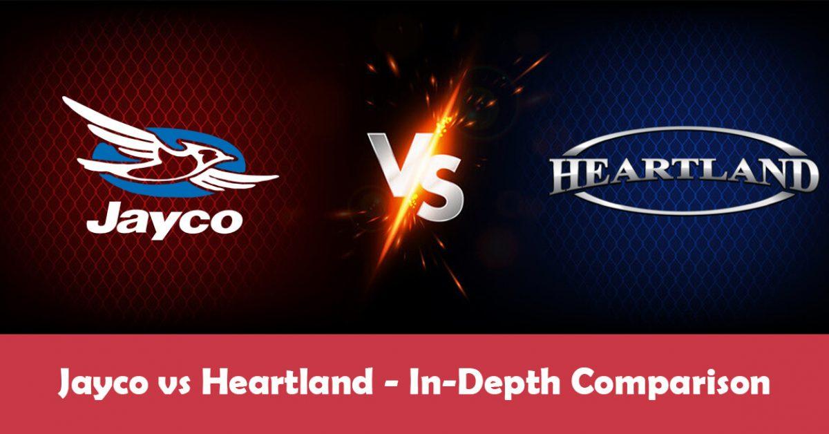 Jayco vs Heartland: The Ultimate In-Depth Comparison (2021)