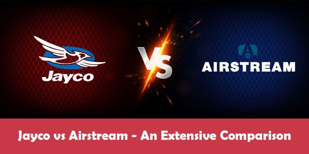 Jayco vs. Airstream