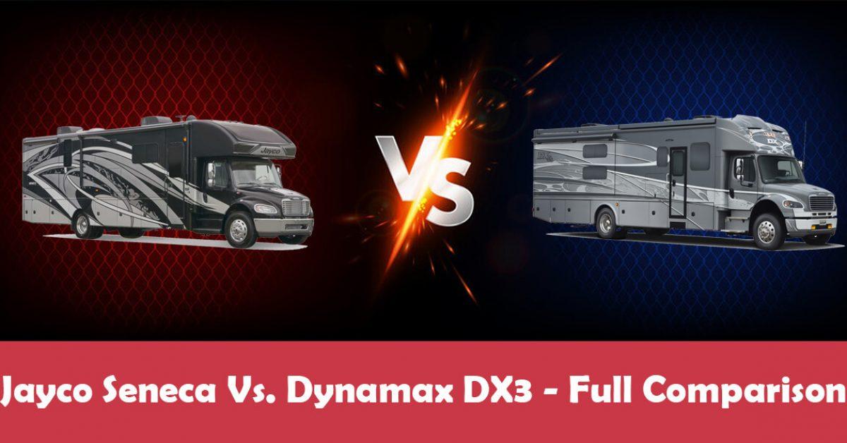 Dynamax DX3 Vs. Jayco Seneca – The Ultimate Road Trip Companion
