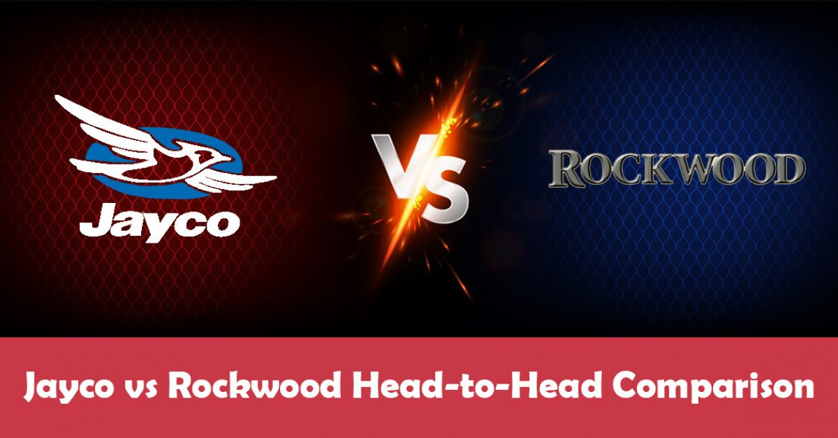 Jayco vs Rockwood: Full Head-to-Head Brand Comparison