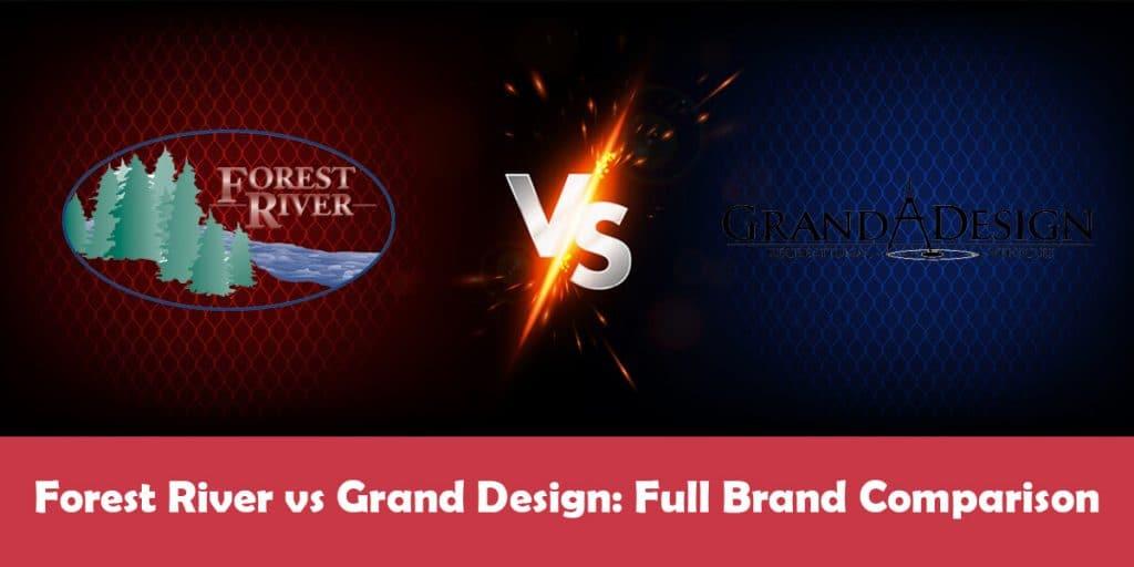 Forest River vs Grand Design