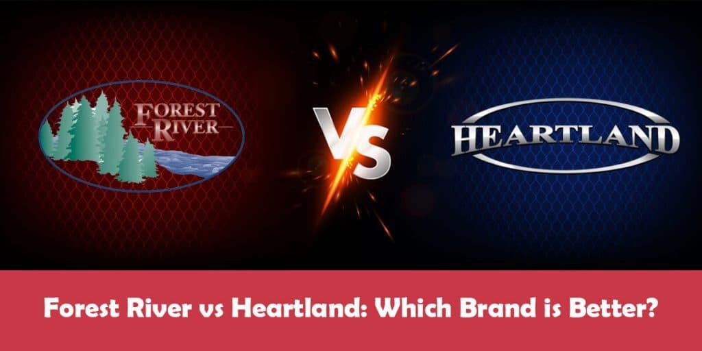 Forest River vs Heartland