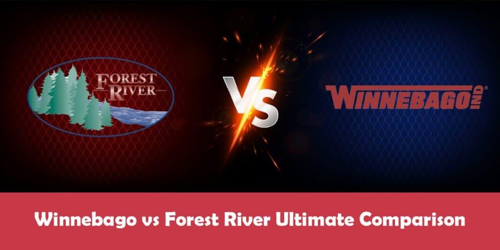 Forest River vs Winnebago