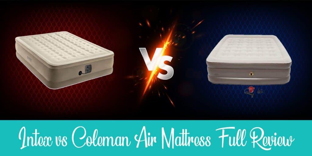 Intex vs Coleman Air Mattress