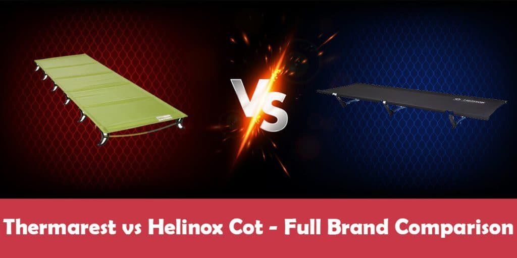 Thermarest Cot vs Helinox