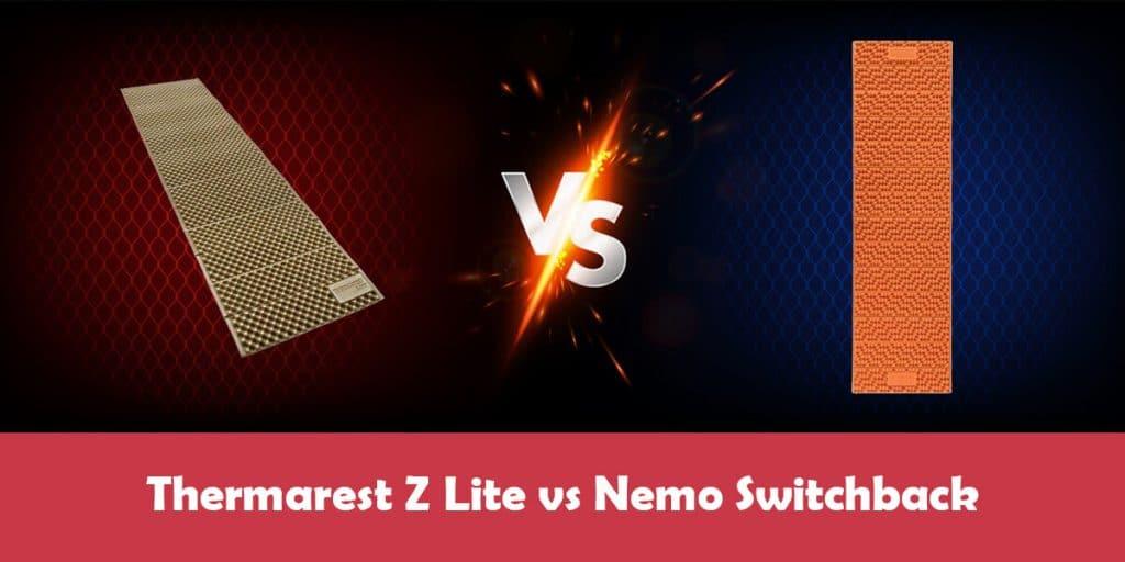 Thermarest Z Lite vs Nemo Switchback